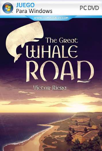 The Great Whale Road The Franks and the Frisians PC Full Español