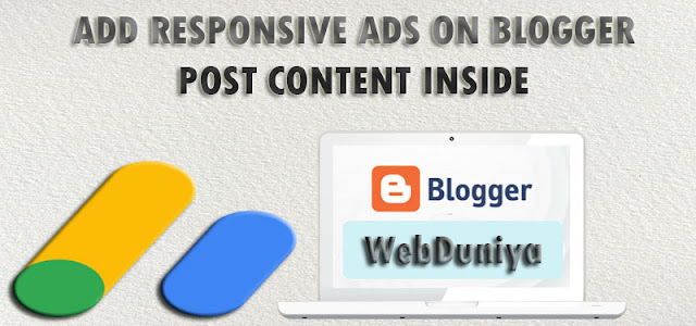 How To Add Responsive Ads into Your Blogger Posts.