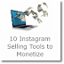 10 Instagram Selling Tools to Monetize Your Channel