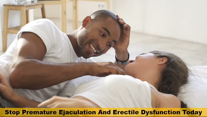 Stop Premature Ejaculation And Erectile Dysfunction Now