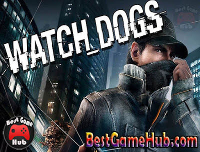Watch Dog Compressed PC Game Download