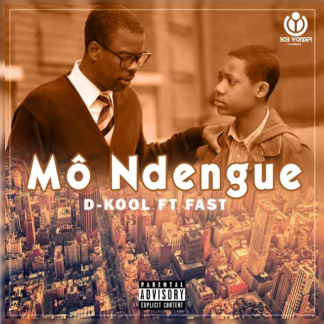 D-kool feat Fast - Mô Ndengue (Rap) [Download] baixar nova musica descarregar agora 2019
