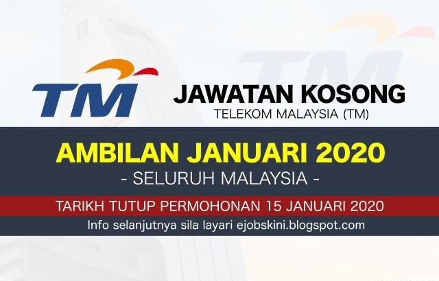 Jawatan Kosong/ Job Vacancy Telekom Malaysia (TM) Januari 2020
