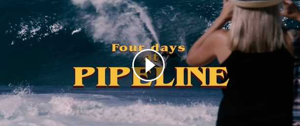 Four Days at Pipeline