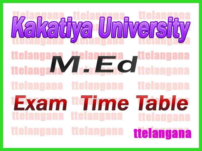 Kakatiya University MEd 2nd Year 1st Sem Time Table