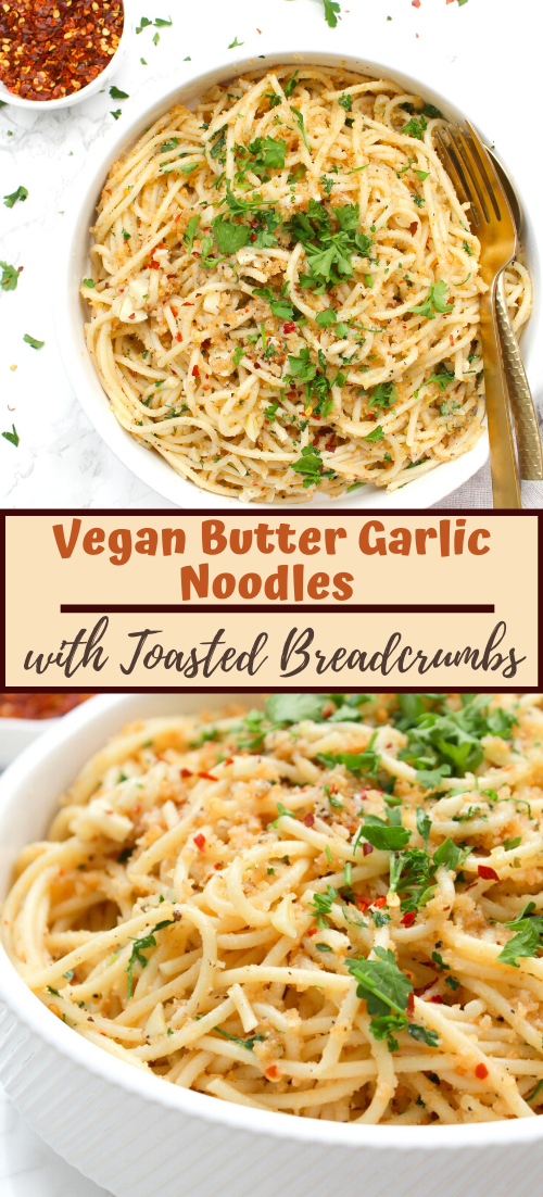 Vegan Butter Garlic Noodles with Toasted Breadcrumbs #food #lunchrecipe #vegan #vegetarianrecipe #easyrecipe