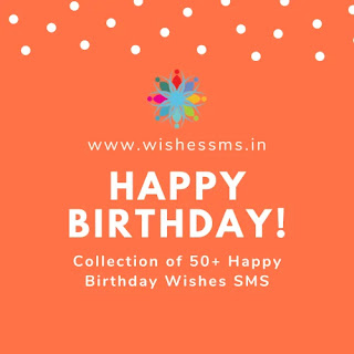 50+ Happy Birthday Wishes SMS, birthday quotes for sister, happy birthday quotes, birthday quotes for brother, birthday quotes for friend, birthday quotes for best friend, birthday wishes quotes, happy birthday brother quotes, happy birthday sister quotes, birthday quotes for husband, birthday quotes for wife, happy birthday quotes for best friend, happy birthday quotes for friend, happy birthday mom quotes, birthday quotes for father, birthday quotes for mom, birthday quotes for mother, birthday quotes for daughter, birthday quotes for son, happy birthday quotes for wife, birthday wishes for sister quotes, birthday quotes for love, birthday quotes for boyfriend, bday quotes, happy birthday husband quotes, happy birthday papa quotes, dad birthday quotes, happy birthday dad quotes, happy birthday quotes in hindi, birthday quotes for girlfriend, happy birthday love quotes, best birthday quotes, happy birthday big sister quotes, birthday quotes in hindi, happy bday quotes, happy birthday wishes quotes, birthday quotes for younger brother, big brother birthday quotes, happy birthday son quotes, bestie birthday quotes, birthday girl quotes, papa birthday quotes, bff birthday quotes, brother birthday wishes quotes, happy birthday daughter quotes, birthday quotes for teacher, birthday wishes quotes for friend, happy birthday love quotes for him, birthday quotes for bhabhi, happy birthday my love quotes, my birthday quotes, birthday quotes for hubby, happy birthday images with quotes, happy birthday bhai quotes, birthday wishes for wife quotes, birthday wishes quotes for best friend, bday quotes for friend, happy birthday mother quotes, birthday quotes for nephew, happy birthday sir quotes, happy birthday father quotes, bday quotes for brother, happy birthday quotes for girlfriend, best friend bday quotes, birthday celebration quotes, happy birthday bhabhi quotes, happy birthday quotes for boyfriend, birthday quotes for niece, happy birthday to my beautiful daughter quotes,