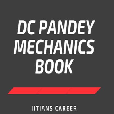 DC PANDEY MECHANICS