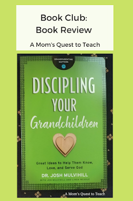 text: Book Club: Book Review: A Mom's Quest to Teach; book cover of Discipling Your Grandchildren