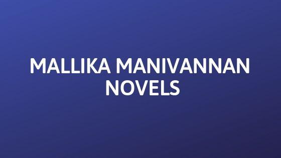 Mallika Manivannan Novels Free PDF Download