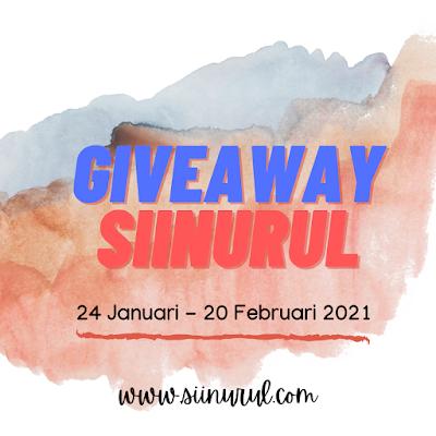 Giveaway Sii Nurul (24 Januari - 20 Februari 2021)