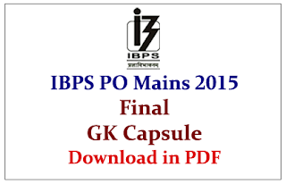 Final GK Capsule for IBPS PO V Mains Exam 2015- Download in PDF
