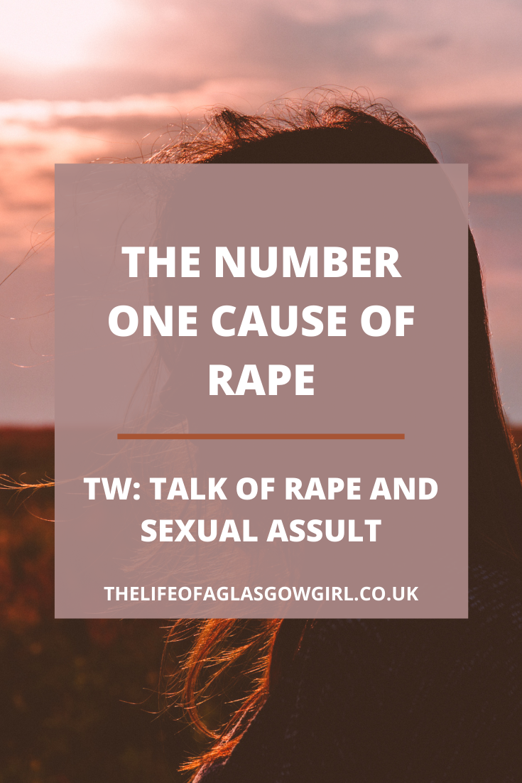Pinterest image for The Number One Cause of Rape - What is the number one cause of rape? Why are people violated against their will? Spoiler alert, it's not what you think.