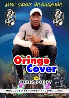 Music Chris Bobby ORINGO COVER