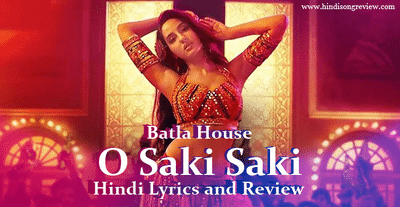 batla-house-o-saki-saki-lyrics-in-hindi