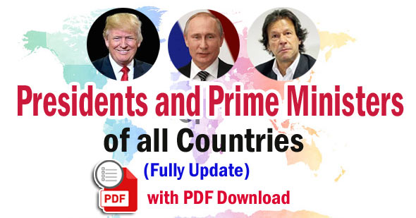 Presidents and Prime Ministers of All Countries
