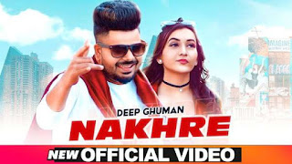 Nakhre Lyrics Deep Ghuman
