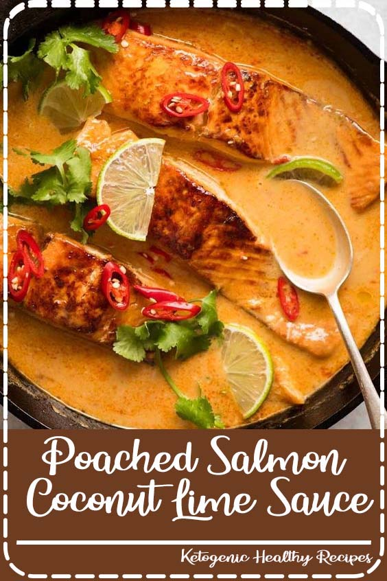 An incredible Poached Salmon with a Coconut Lime Sauce that Poached Salmon in Coconut Lime Sauce