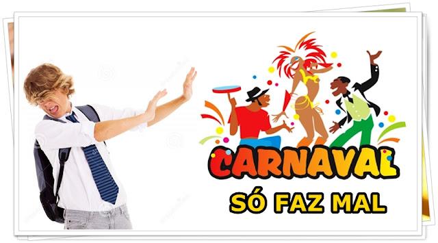3 Motivos por que o Carnaval faz + MAL do que bem
