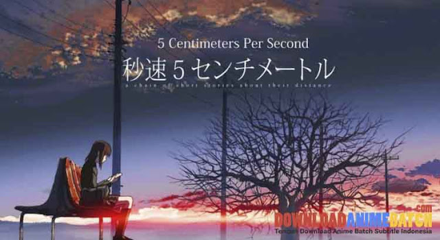 Download Byousoku 5 Centimeter Per Second Sub Indo
