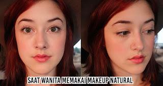 saat wanita memakai makeup natural