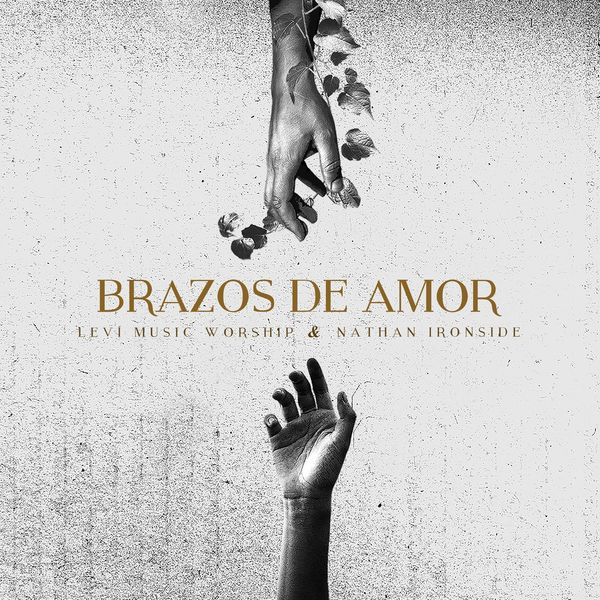 Leví Music Worship – Brazos de Amor (Feat.Nathan Ironside) (Single) 2021 (Exclusivo WC)
