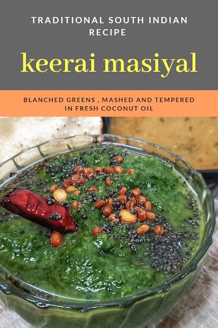 Keerai Masiyal means Mashed Greens, keerai kadassal , tambrahm keerai Masiyal, how to make keerai masiyal , palak keerai masiyal , palak masiyal , pasala keerai masiyal , pasala keerai