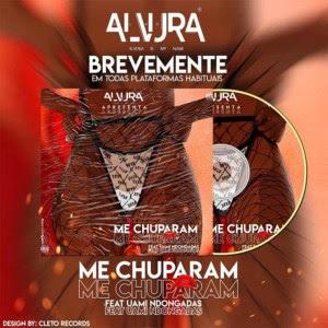 Alvura Me Chuparam feat. Uami Ndongadas