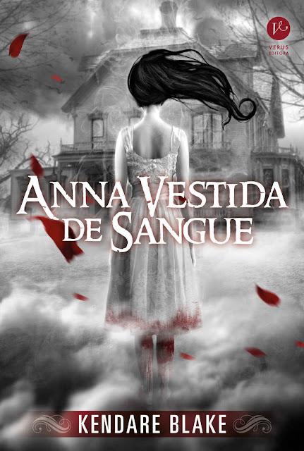 Anna Vestida de Sangue - Kendare Blake