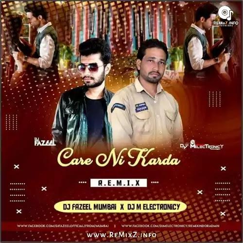 care-ni-karda-remix-dj-fazeel