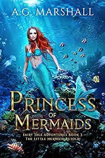 Princess of Mermaids - A.G. Marshall