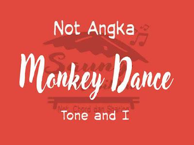 Not angka monkey dance tone and i