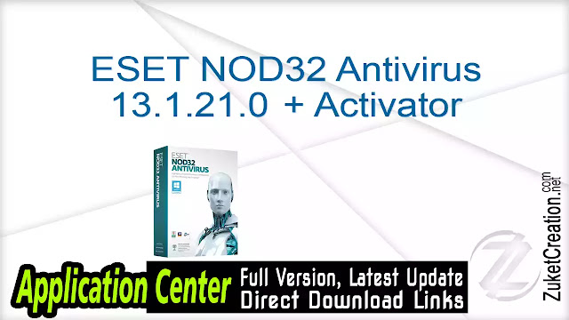 ESET NOD32 Antivirus 13.1.21.0 + Activator