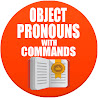Using object pronouns with 命令s