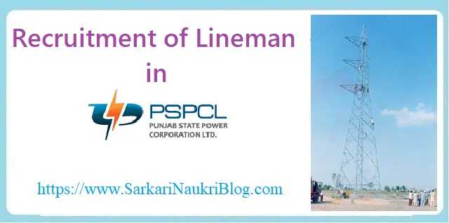 PSPCL Lineman Govt. Job Vacancy Recruitment