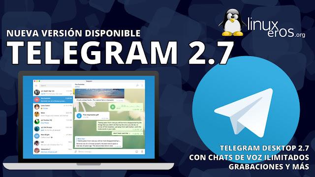 Telegram Desktop 2.7, con chats de voz ilimitados y más