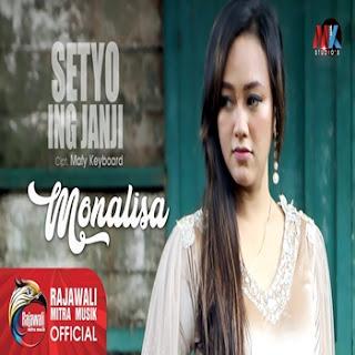Monalisa - Setyo Ing Janji Mp3