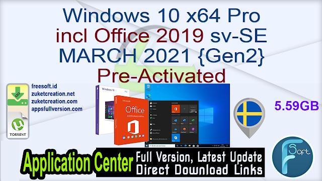 Windows 10 x64 Pro incl Office 2019 sv-SE MARCH 2021 {Gen2} Pre-Activated