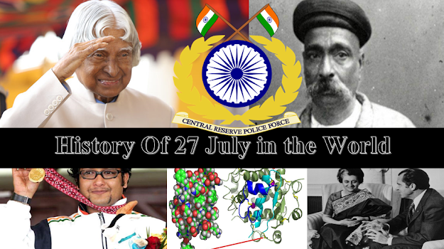 History Of 27 July | On This Day In World