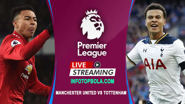 live streaming manchester united vs tottenham hotspur