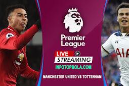 Live Streaming Manchester United Vs Tottenham Hotspur
