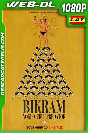 Bikram: Yogui gurú depredador (2019) WEB-DL 1080p Latino – Ingles