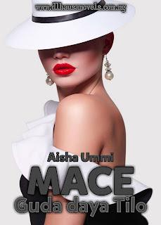 MACE GUDA DAYA TILO complete hausa novel document