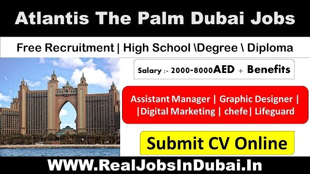 Atlantis Careers In Dubai