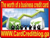The worth of a business credit card