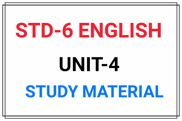 STD 6 ENGLISH UNIT-1 MATERIAL FOR TEXTBOOK Unit-4 (Will you wake up?)