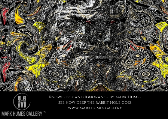"""Knowledge and Ignorance."" is digital abstract art created by Mark Humes using a color palette of Black, white, grey, yellow, red and orange depicting an abstract likeness of Socrates surrounded and overlayed with cryptic arcane and clockwork images that reveal hideous creatures that represent the evils of both lust for power and willingness to remain ignorant."