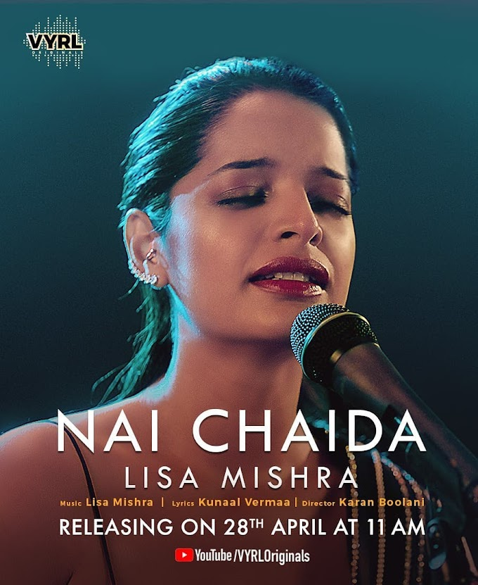 Nai Chaida Lyrics in English - Lisa Mishra (2020)