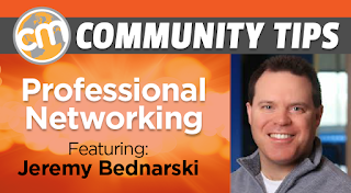 Content Marketing World Community Tips: Professional Networking