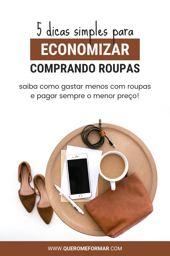 Imagem de Divulgação para Pinterest Como Economizar Comprando Roupas em 5 Passos Simples